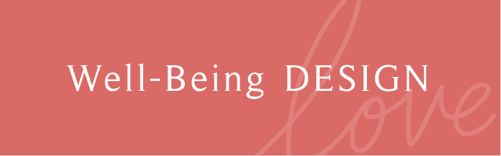 Well-Being DESIGN